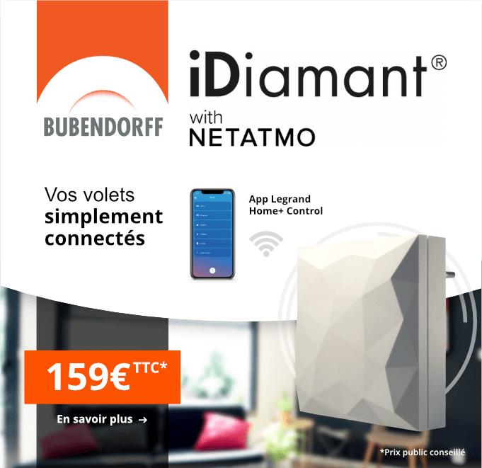 Box Domotique iDiamant Netatmo - Bubendorff